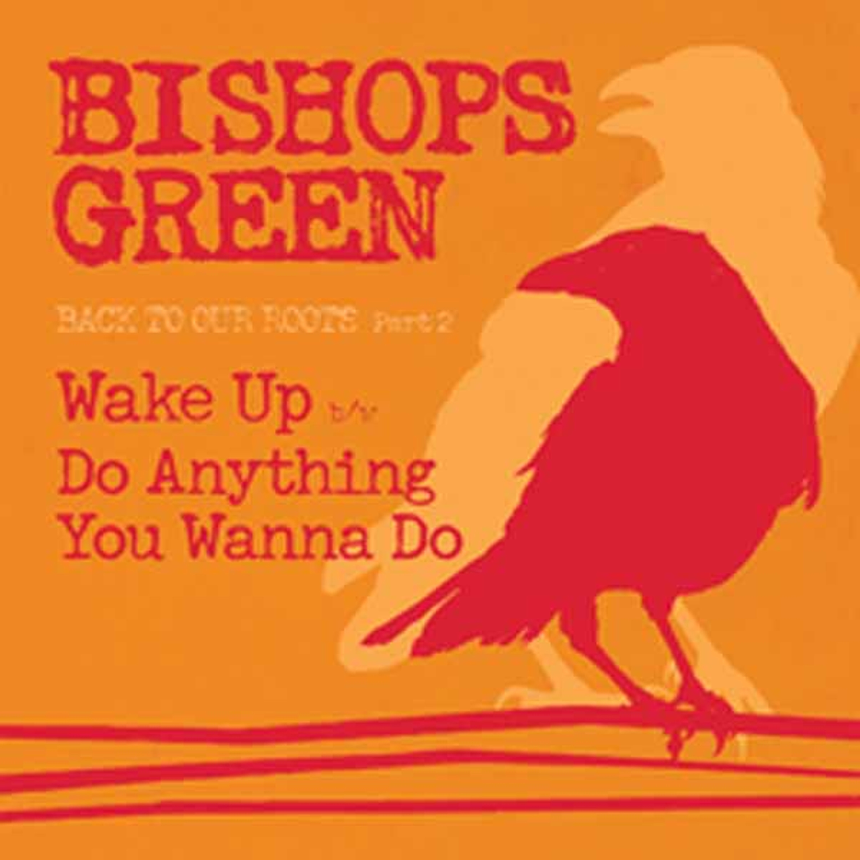 Bishops Green Back To Our Roots Part 2 Single
