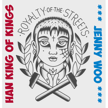 "Jenny Woo - Royalty of the Streets - 10""LP  – Image 1"