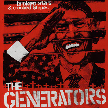 The Generators - Broken Stars & Crooked Stripes - LP