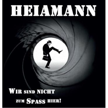 Heiamann - Wir sind nicht zum Spaß hier - LP