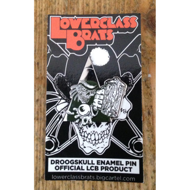 Hartmetall Pin - Lower Class Brats - Droogskull