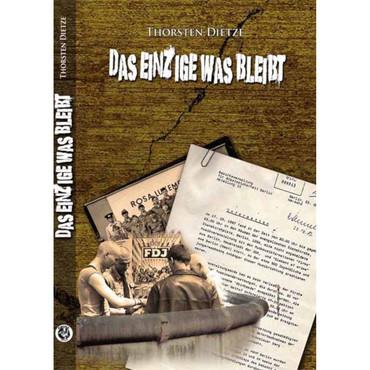 Buch - Das Einzige was bleibt - Thorsten Dietze