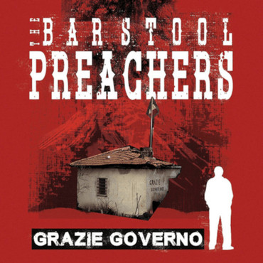 Bar Stool Preachers (the) - Grazie Governo - LP - gold