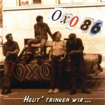 Oxo 86 - Heut' trinken wir richtig - LP