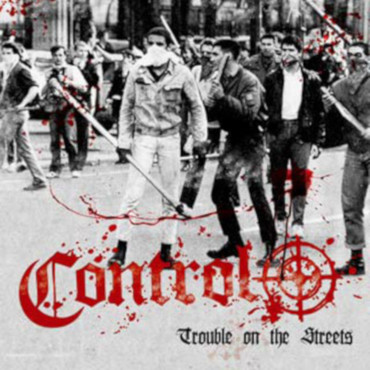 Control - Trouble on the streets - Single