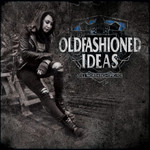 Oldfashioned Ideas - Still worth fighting for - LP 001