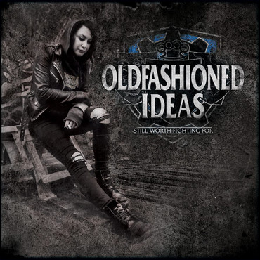 Oldfashioned Ideas - Still worth fighting for - CD