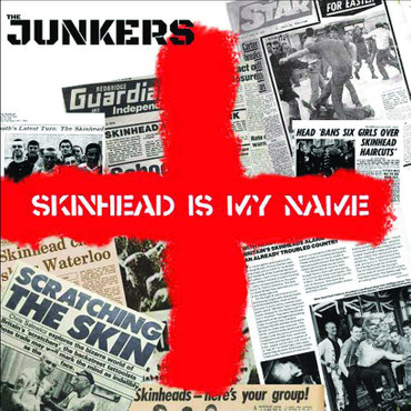 Junkers (the) - Skinhead is my name - CD