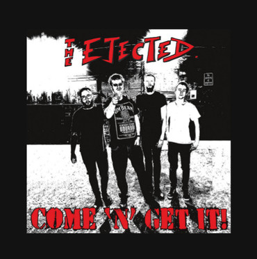 Ejected (the) - come 'n' get it - LP - limited