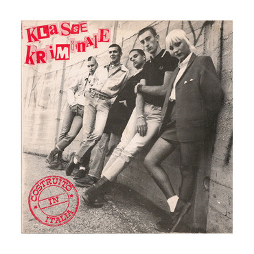 Klasse Kriminale - Costruito in Italia - Single