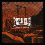 Perkele - leaders of tomorrow - LP 001