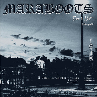 Maraboots - Dans la nuit, version Augmentee - LP
