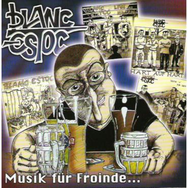 Blanc Estoc - Musik für Freunde - CD