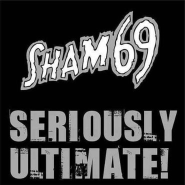 Sham 69 - Seriously Ultimate! - CD