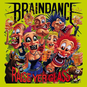 Braindance - Raise your glass - LP
