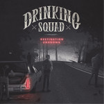 Drinking Squad - Destination Unknown - LP