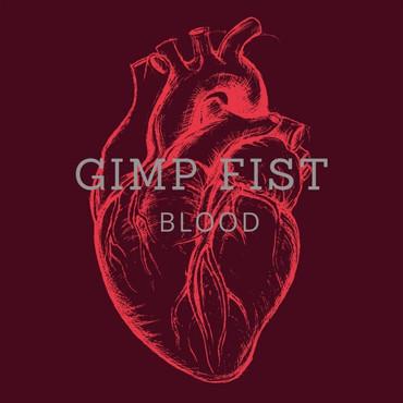 Gimp Fist - Blood - LP