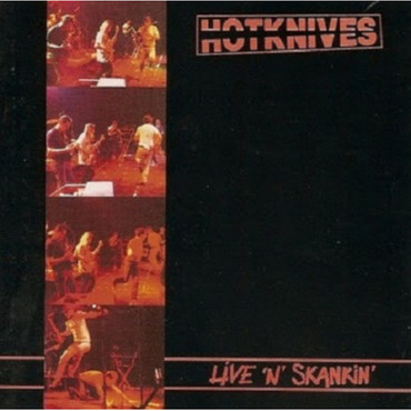Hotknives - Live 'n' Skankin' - LP
