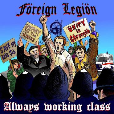 Föreign Legiön - Always Working Class - LP - schwarz