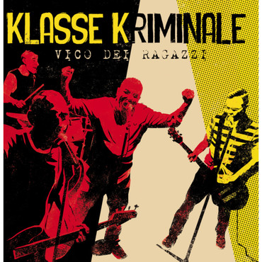 Klasse Kriminale - Vico Dei Ragazzi - LP - yellow/ red/ black