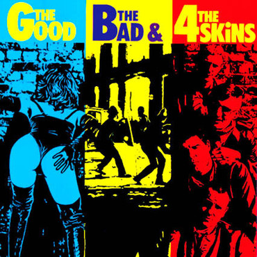4 Skins (the) - the god, the bad & the 4 Skins - LP