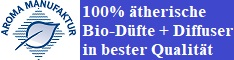 Aroma Manufaktur - 100% ätherischen- BIO-Öle in bester Qualität