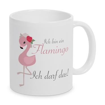 Ich bin ein Flamingo. Ich darf das! - Tasse - Kaffeebecher - Geschenk