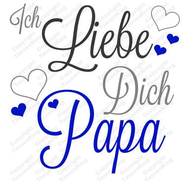 Ich Liebe Dich Papa - Tasse – Bild 2