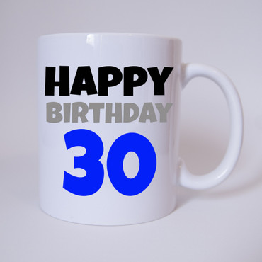 Happy Birthday 30 - Tasse