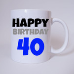 Happy Birthday 40 - Tasse 001