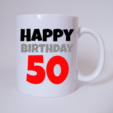 Happy Birthday 50 - Tasse