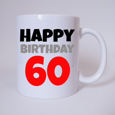 Happy Birthday 60 - Tasse