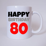 Happy Birthday 80 - Tasse 001