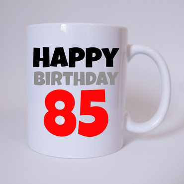 Happy Birthday 85 - Tasse