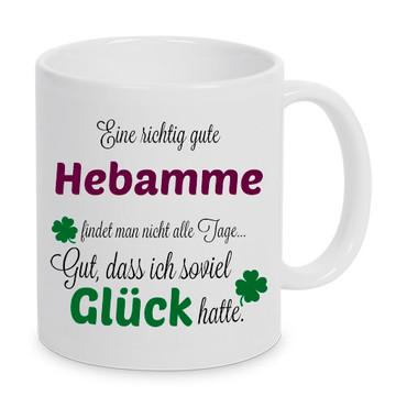 Eine gute Hebamme... - Tasse - Kaffeebecher - Geschenk