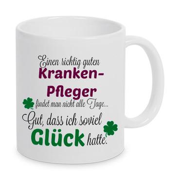Einen guten Krankenpfleger... - Tasse - Kaffeebecher - Geschenk