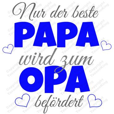 Nur der beste Papa wird zum Opa befördert - Tasse – Bild 2