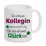 Eine gute Kollegin... - Tasse -Kaffeebecher - Geschenk 001
