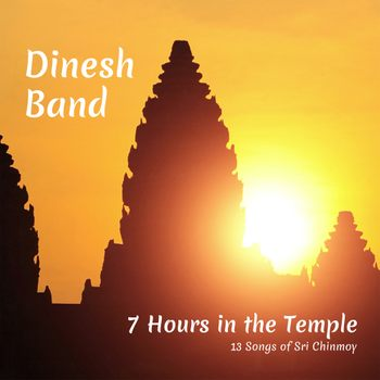 CD: 7 Hours in the Temple - Powerful Yoga Music for Meditation