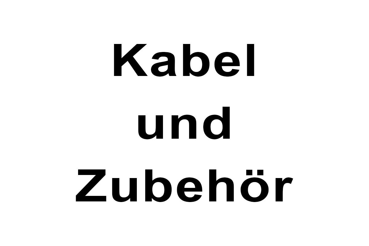 Kabel / Zubehör