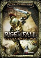 Rise & Fall: Civilizations at War Strategy Guide