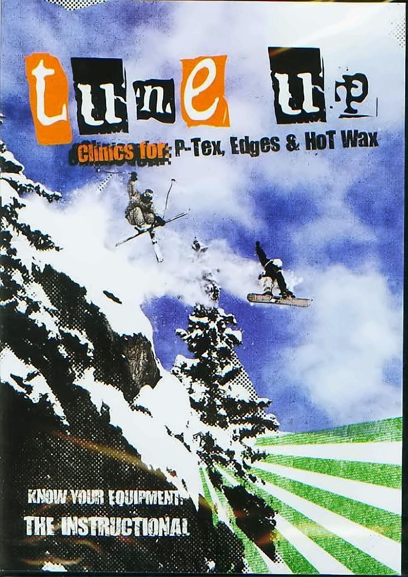 Tune up, Clinics for: P-Tex, Edges + Hot Wax