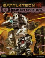 BattleTech: Jihad Hot Spots: 3076