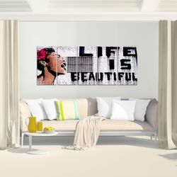 Life is Beautiful Banksy Street Art BILD KUNSTDRUCK  - AUF VLIES LEINWAND - XXL DEKORATION  301355P  Bild 6