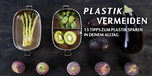 Plastik sparen: 13 einfache Tipps