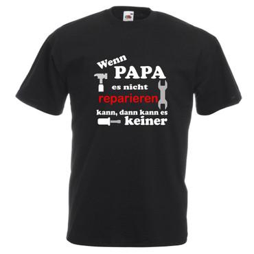 """T-Shirt """"Wenn Papa es nicht reparieren kann, dann kann es keiner""""   – Bild 1"""