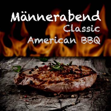 Grillkurs Männerabend 13.04.2019 - Classic American BBQ!