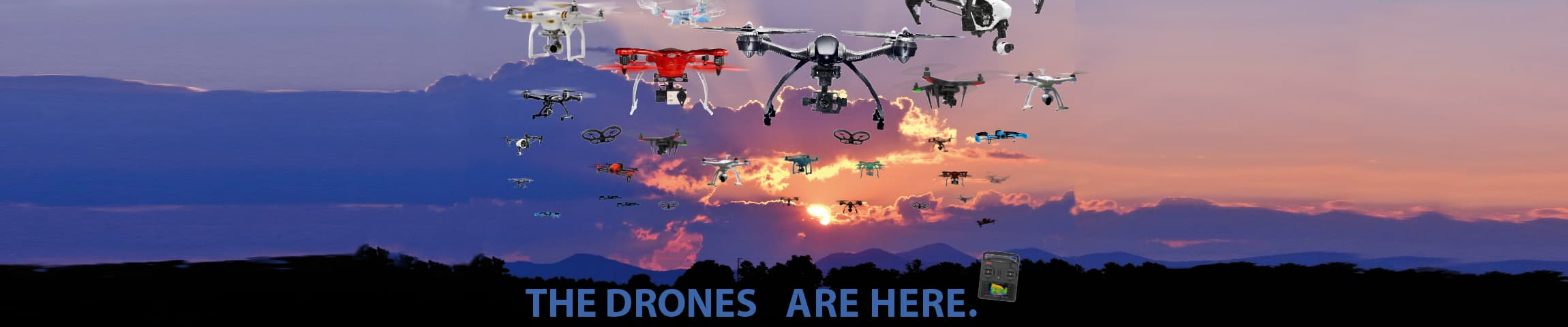 Drone Are Here