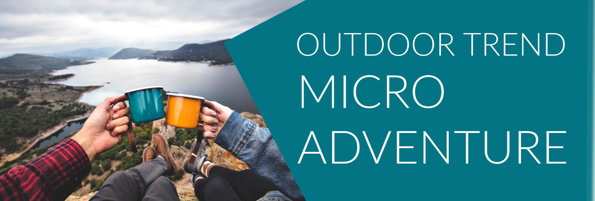 Micro Adventure