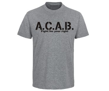 ACAB Fight for your right Männer T-Shirt  – Bild 1